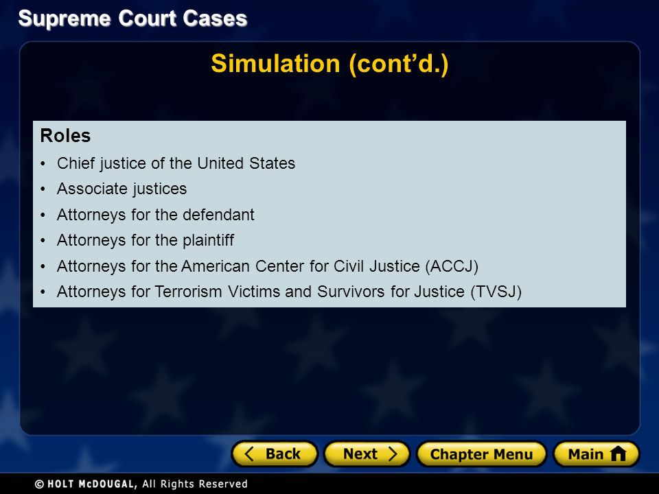 Simulation (cont'd.) Roles Chief justice of the United States
