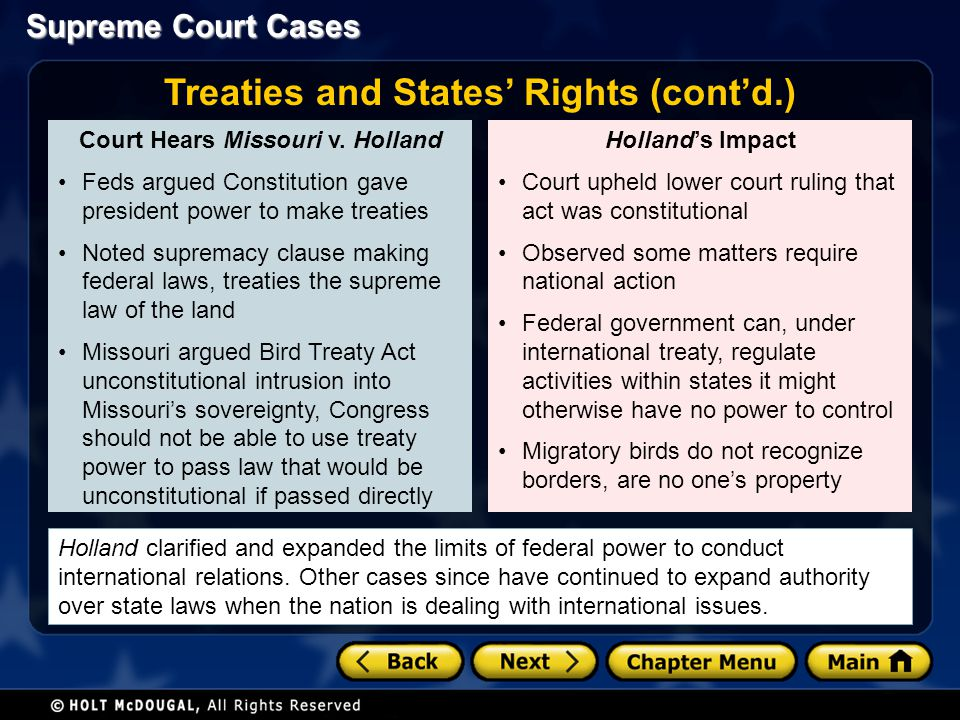 Treaties and States' Rights (cont'd.) Court Hears Missouri v. Holland