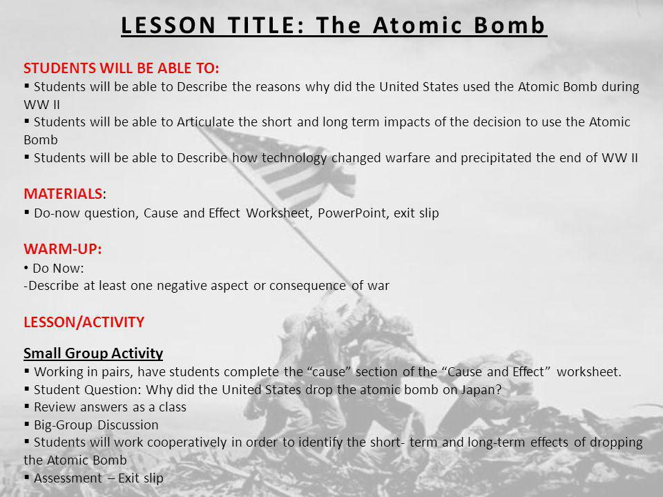 LESSON TITLE: The Atomic Bomb