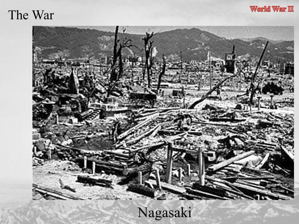 World War II The War Nagasaki