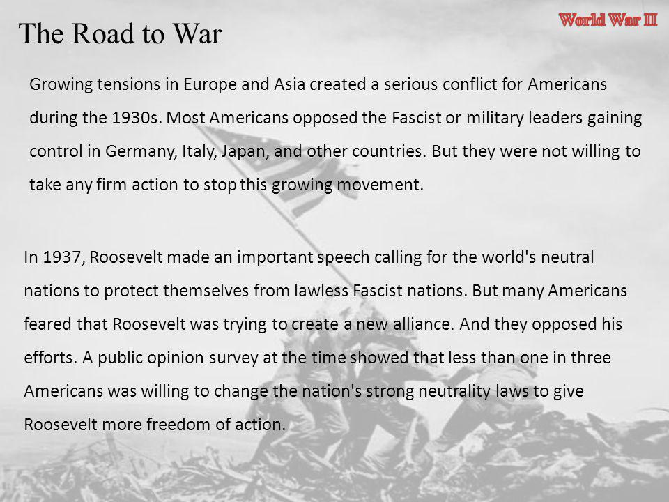 World War II The Road to War.