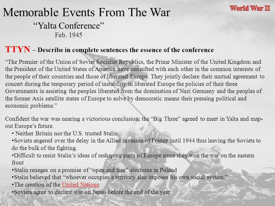 Memorable Events From The War