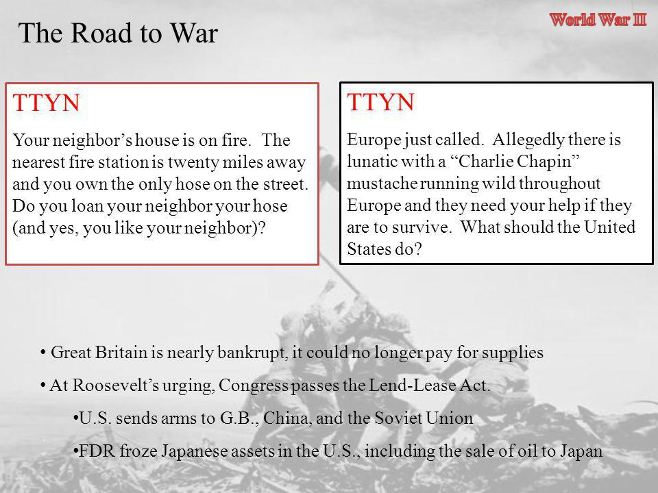The Road to War TTYN TTYN