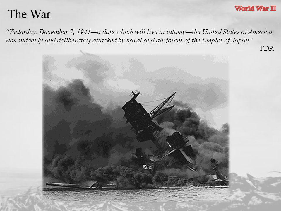 World War II The War.