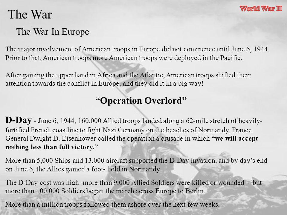 The War The War In Europe Operation Overlord