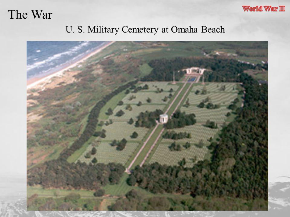 U. S. Military Cemetery at Omaha Beach