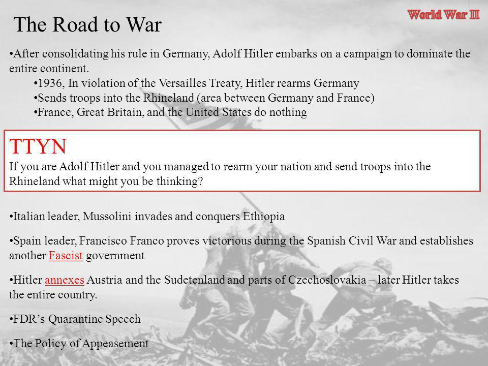 The Road to War TTYN World War II