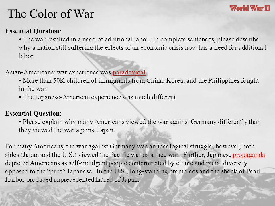 The Color of War World War II Essential Question: