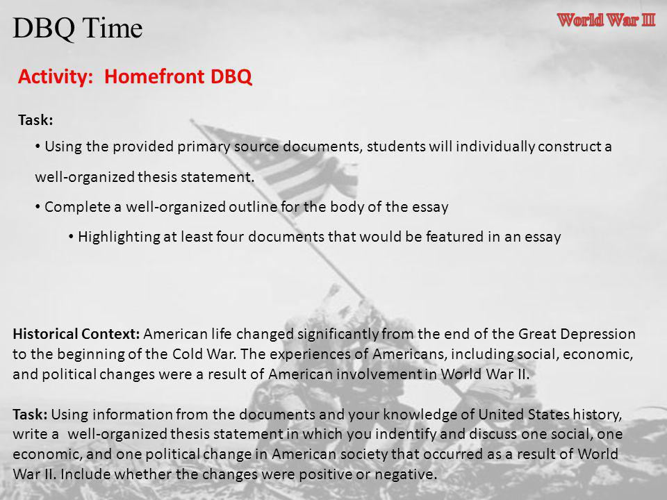 DBQ Time Activity: Homefront DBQ World War II Task: