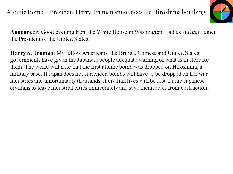Atomic Bomb > President Harry Truman announces the Hiroshima bombing