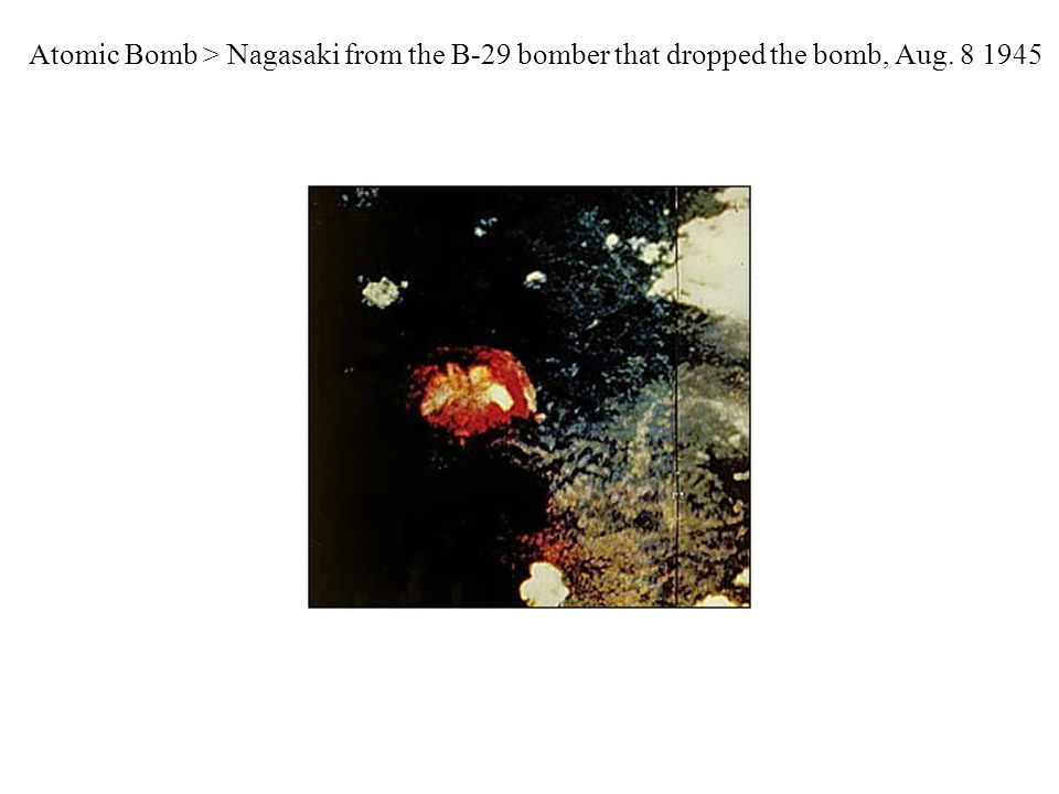 Atomic Bomb > Nagasaki from the B-29 bomber that dropped the bomb, Aug. 8 1945
