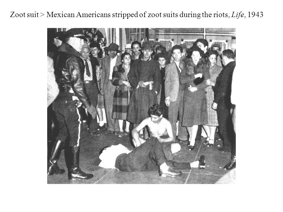 Zoot suit > Mexican Americans stripped of zoot suits during the riots, Life, 1943