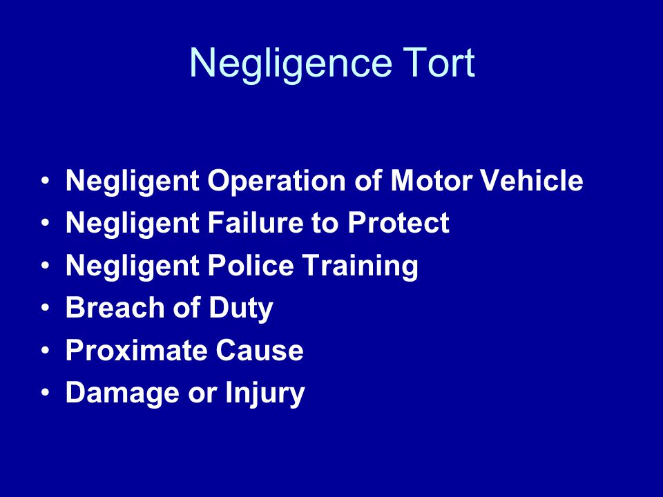 Negligence Tort Negligent Operation of Motor Vehicle