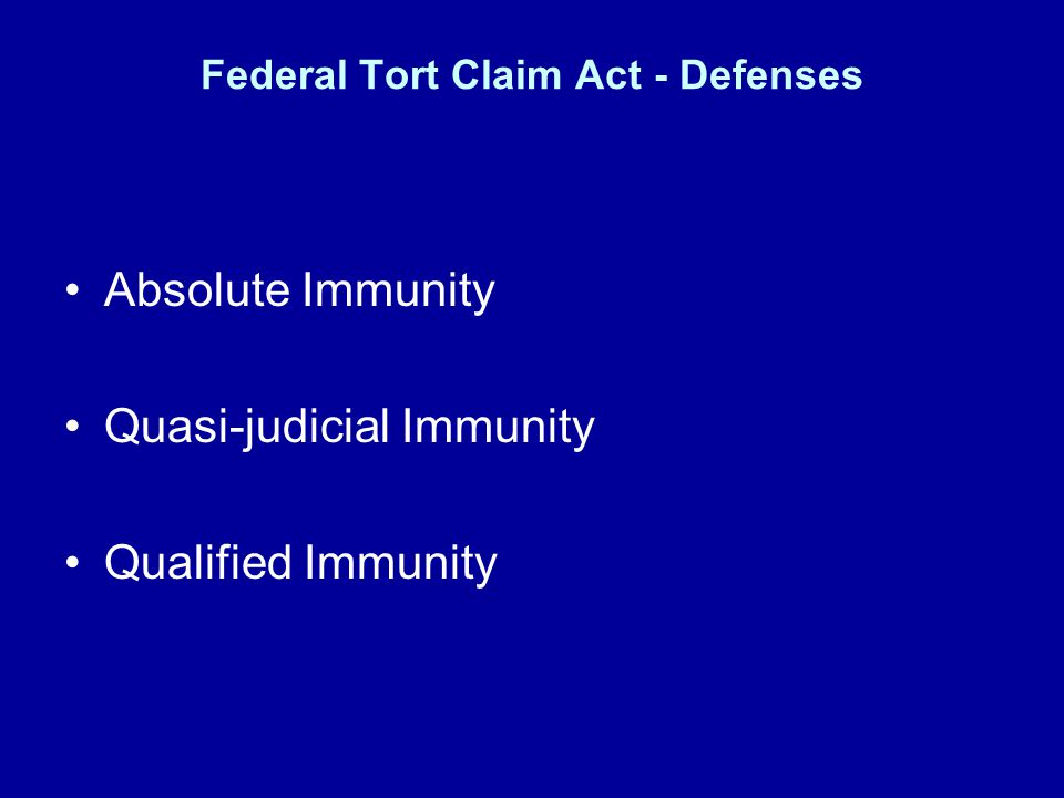 Federal Tort Claim Act - Defenses