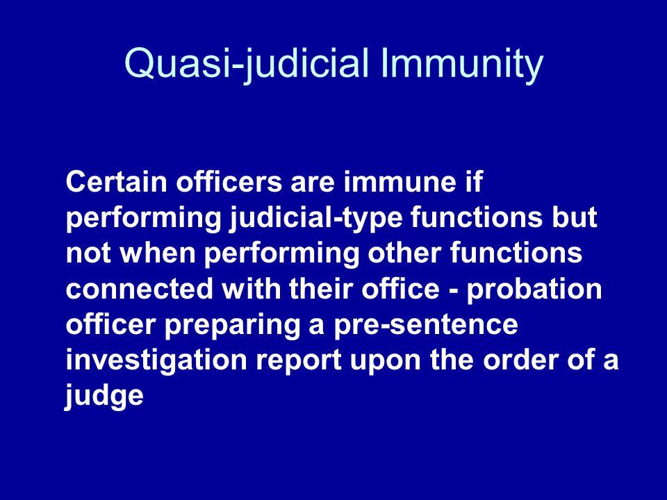 Quasi-judicial Immunity