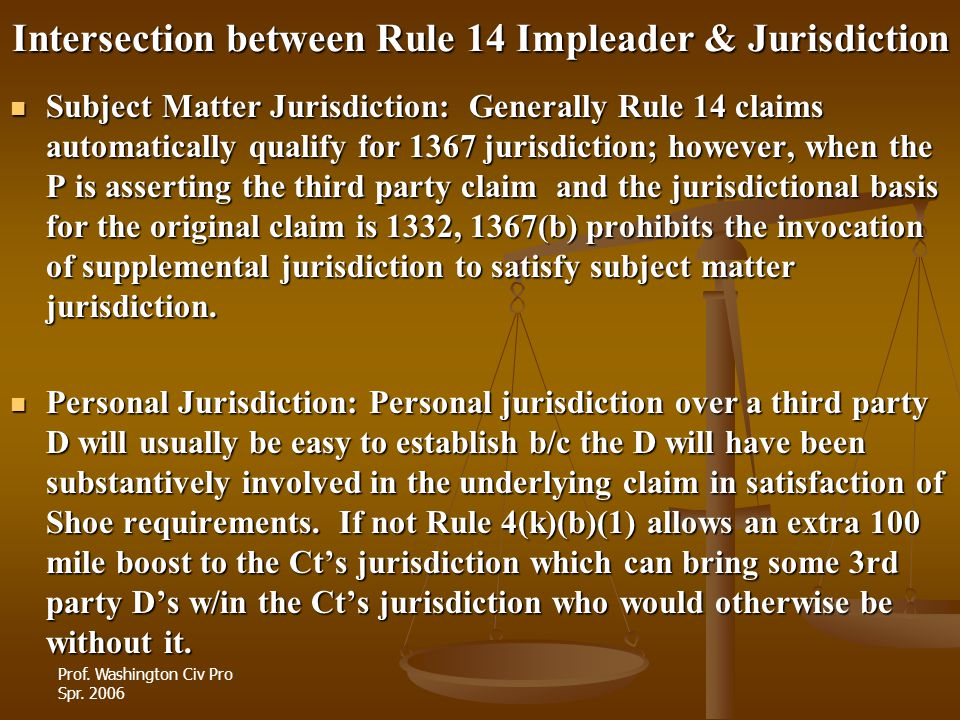 Intersection between Rule 14 Impleader & Jurisdiction
