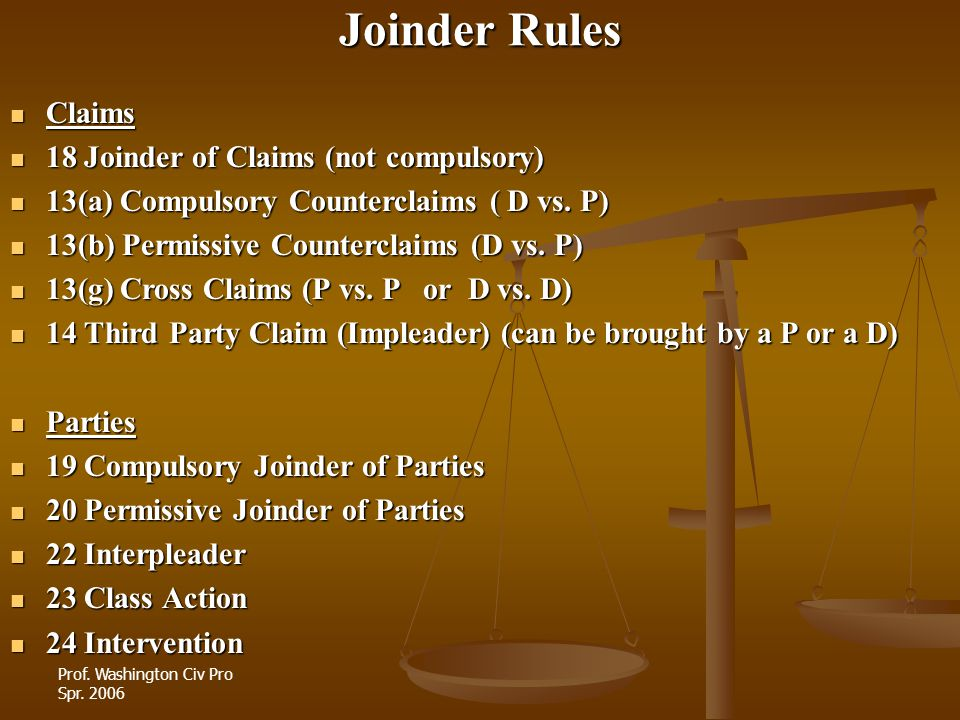 Joinder Rules Claims 18 Joinder of Claims (not compulsory)