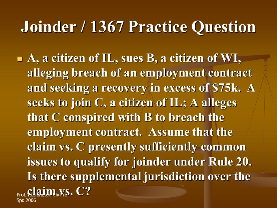 Joinder / 1367 Practice Question