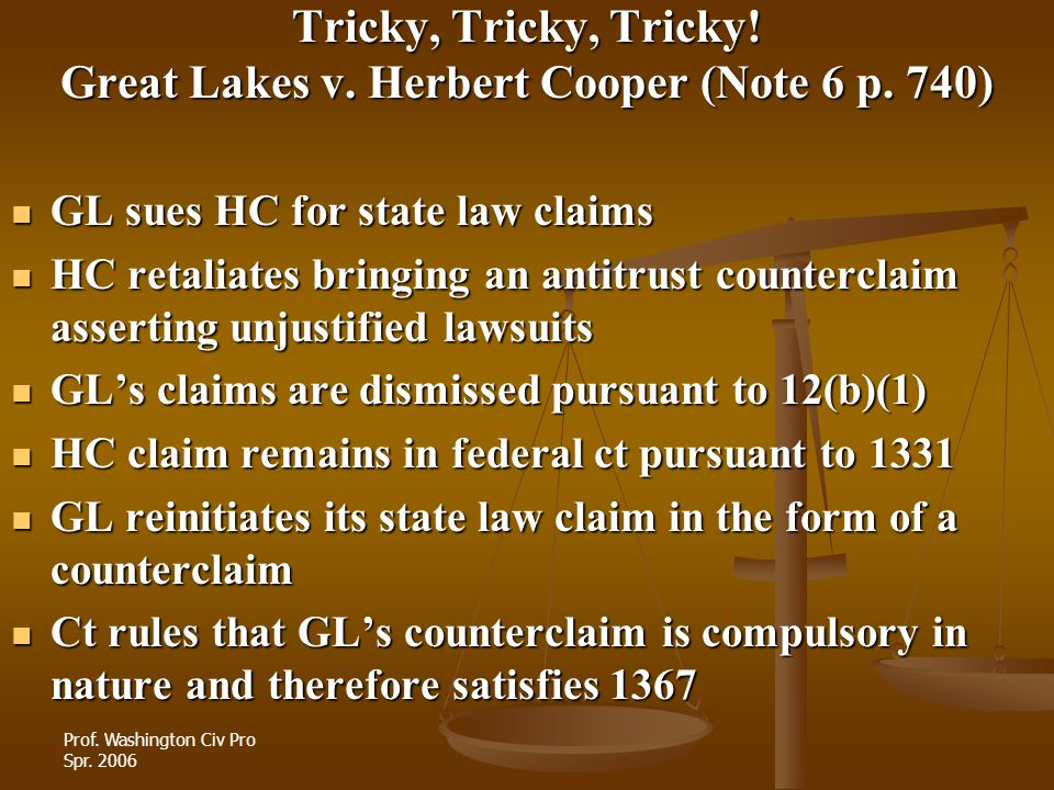 Tricky, Tricky, Tricky! Great Lakes v. Herbert Cooper (Note 6 p. 740)