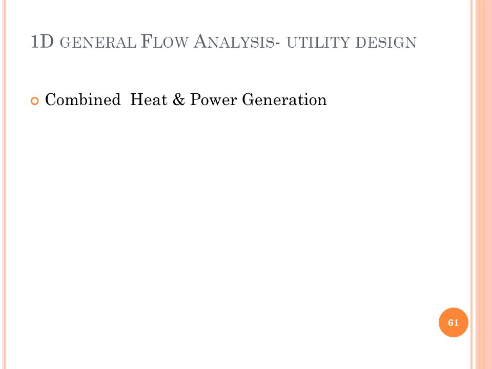 1D general Flow Analysis- utility design