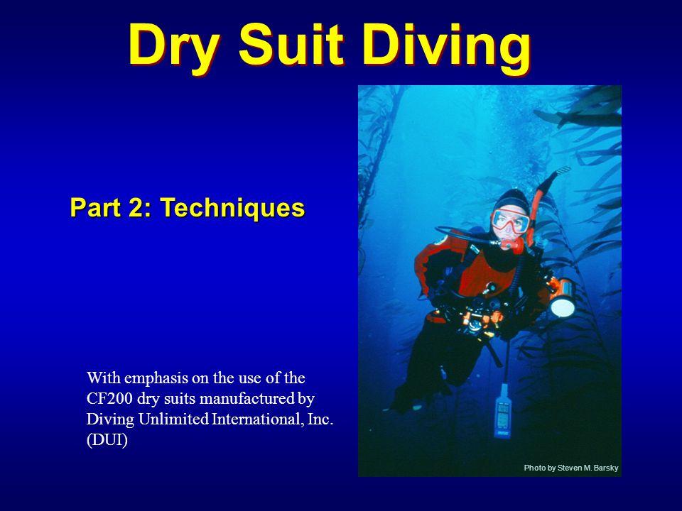 Dry Suit Diving Part 2: Techniques