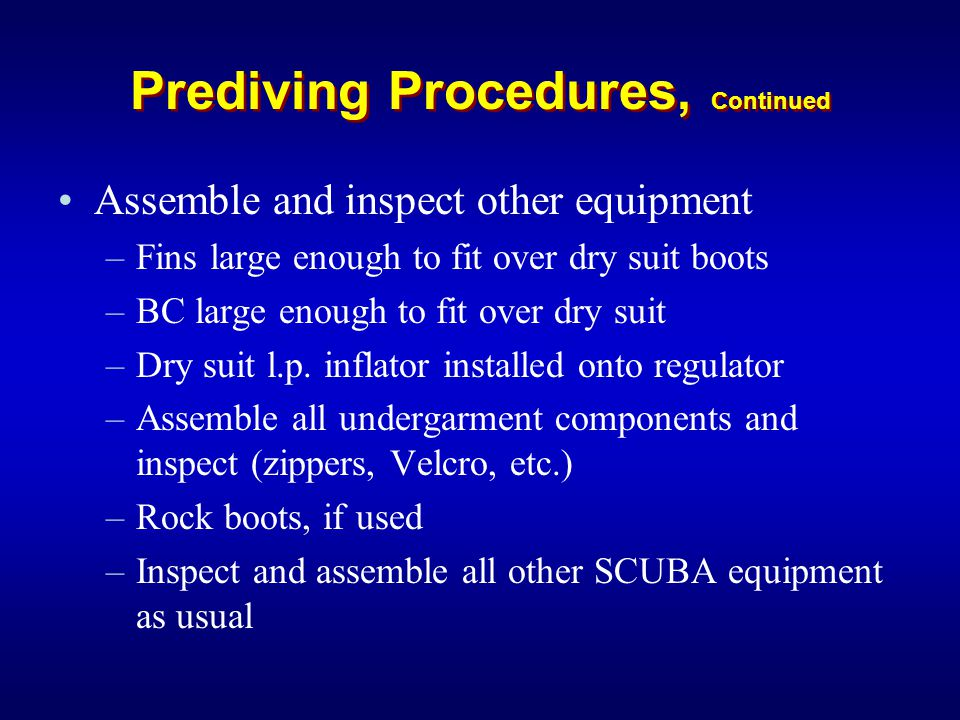 Prediving Procedures, Continued