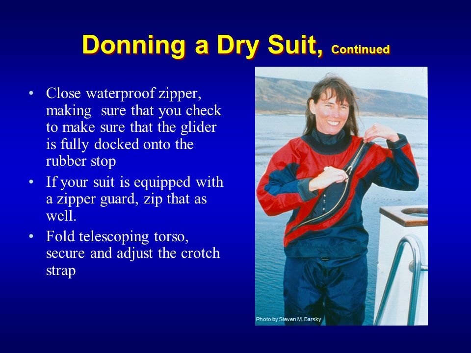 Donning a Dry Suit, Continued