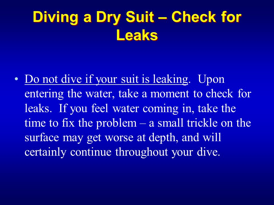 Diving a Dry Suit – Check for Leaks