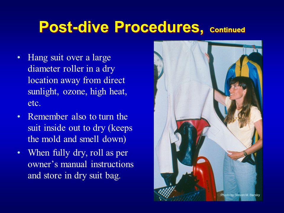 Post-dive Procedures, Continued