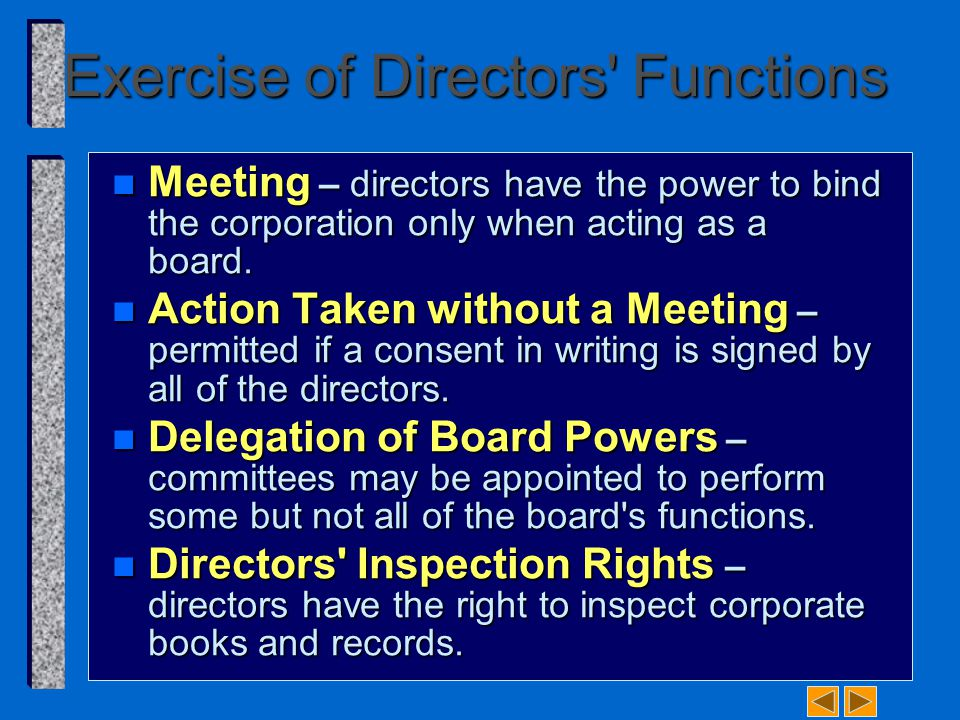 Exercise of Directors Functions