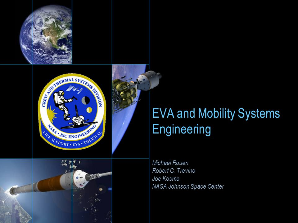 EVA and Mobility Systems Engineering