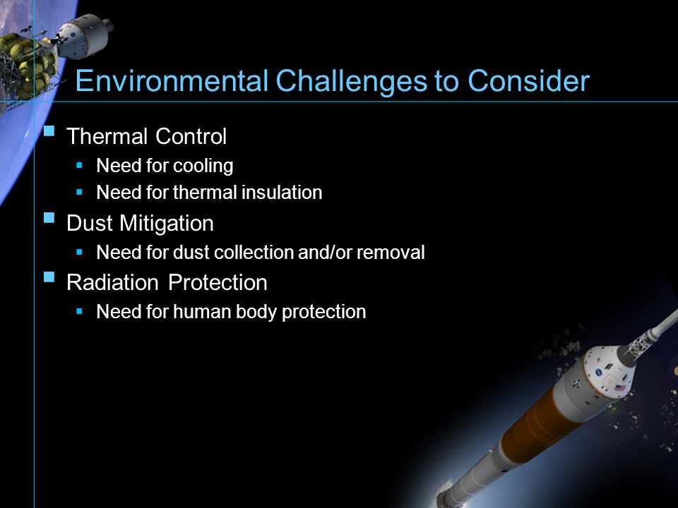 Environmental Challenges to Consider