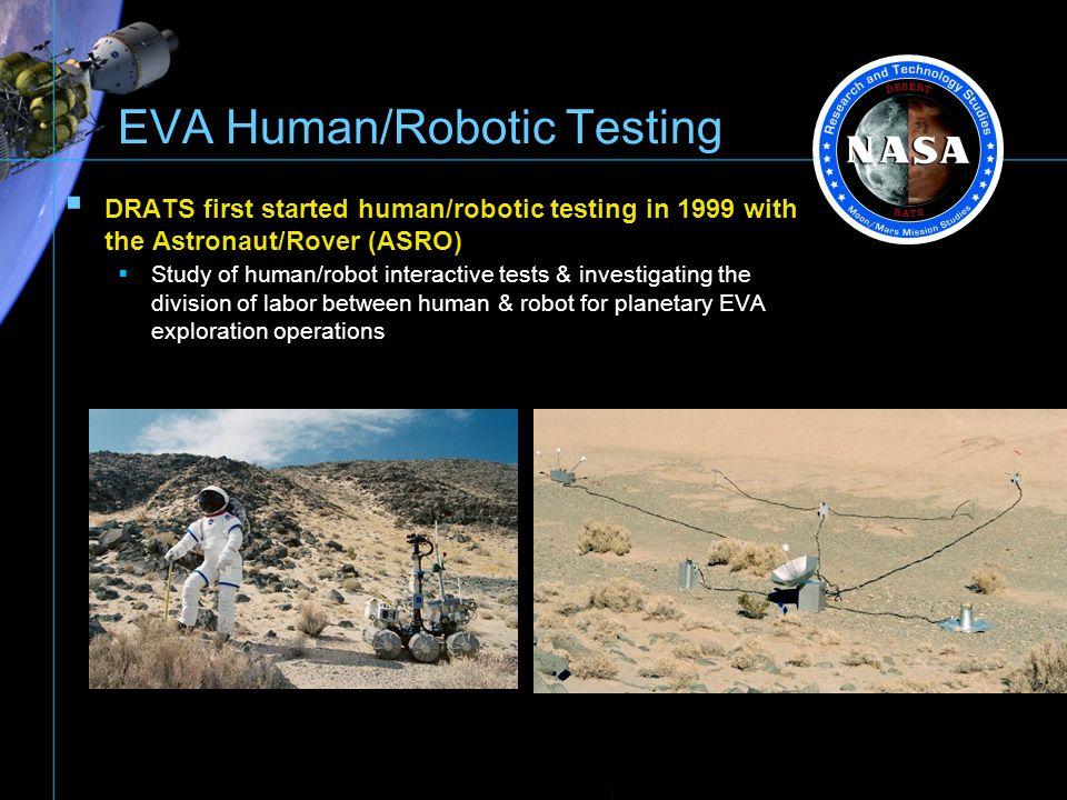 EVA Human/Robotic Testing