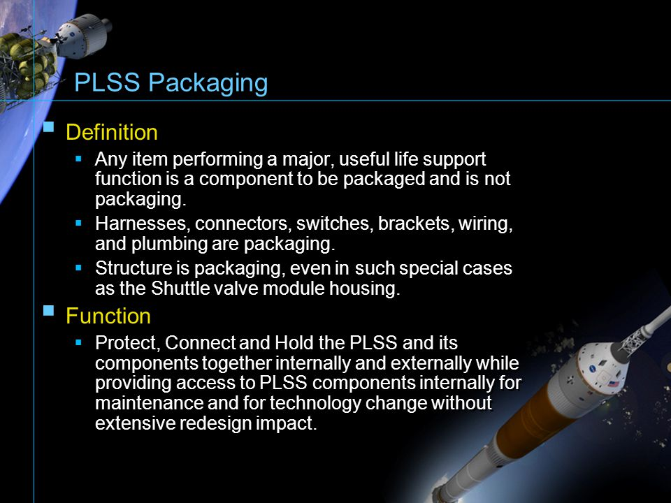 PLSS Packaging Definition Function