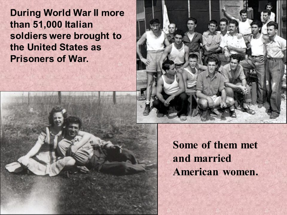 Some of them met and married American women.