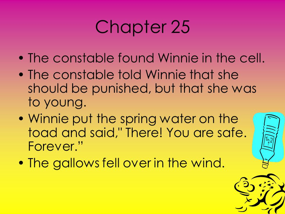 Chapter 25 The constable found Winnie in the cell.