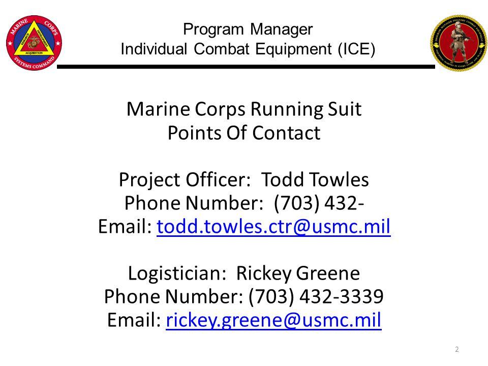 Program Manager Individual Combat Equipment (ICE)