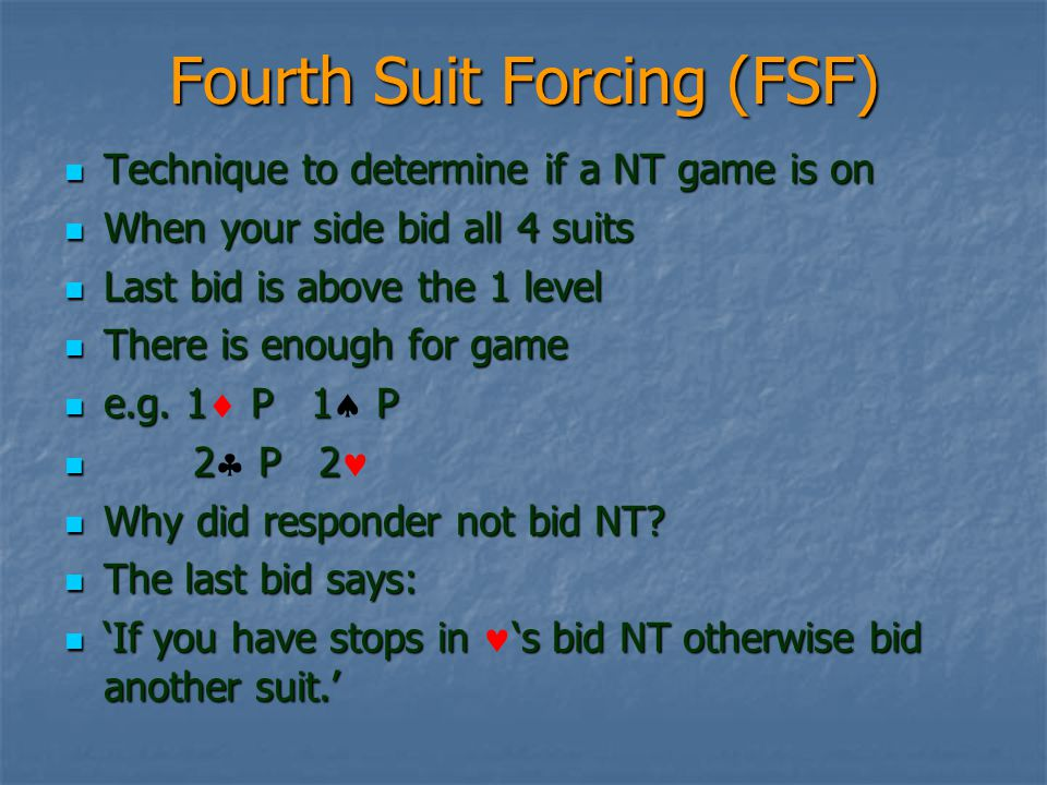 Fourth Suit Forcing (FSF)