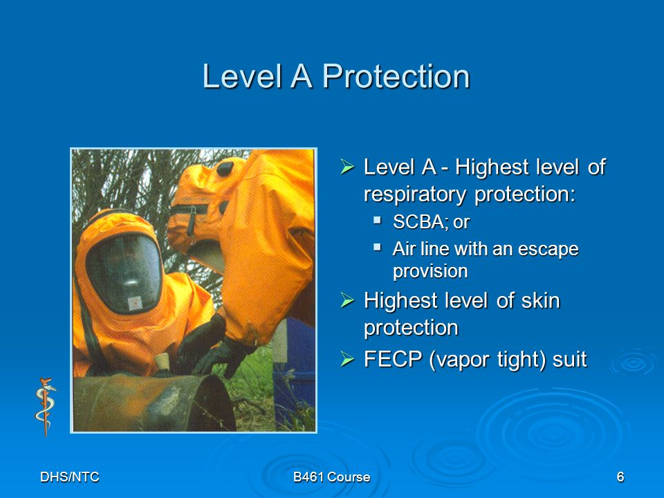 Level A Protection Level A - Highest level of respiratory protection: