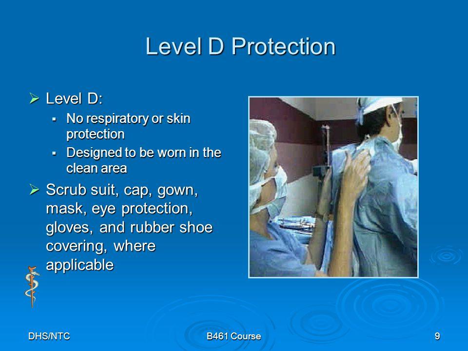 Level D Protection Level D: