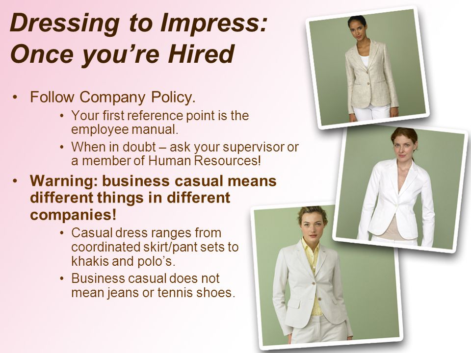Dressing to Impress: Once you're Hired