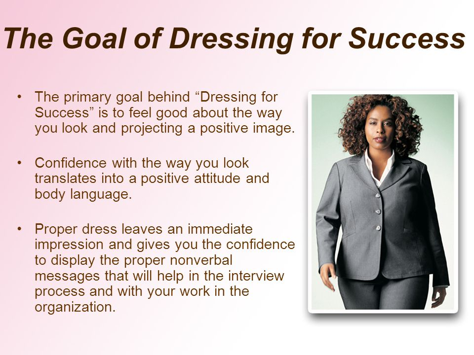 The Goal of Dressing for Success