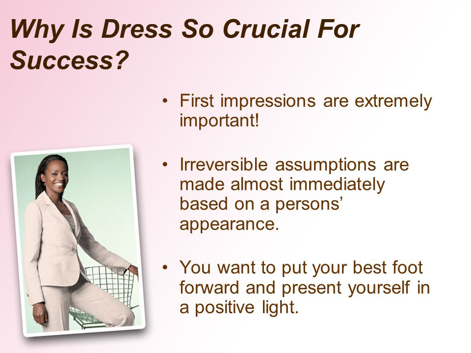 Why Is Dress So Crucial For Success