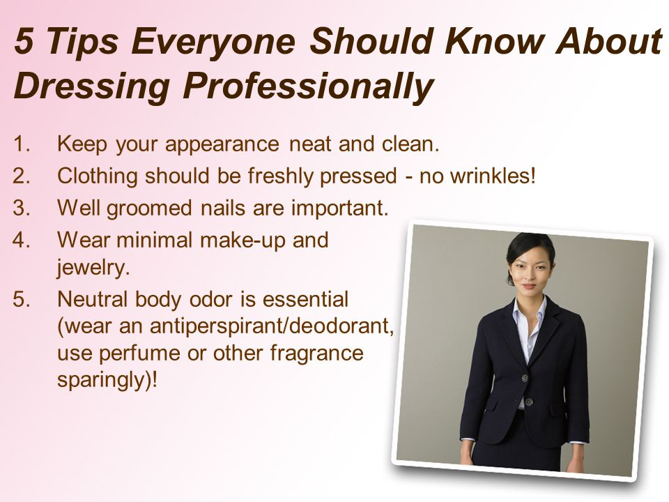 5 Tips Everyone Should Know About Dressing Professionally