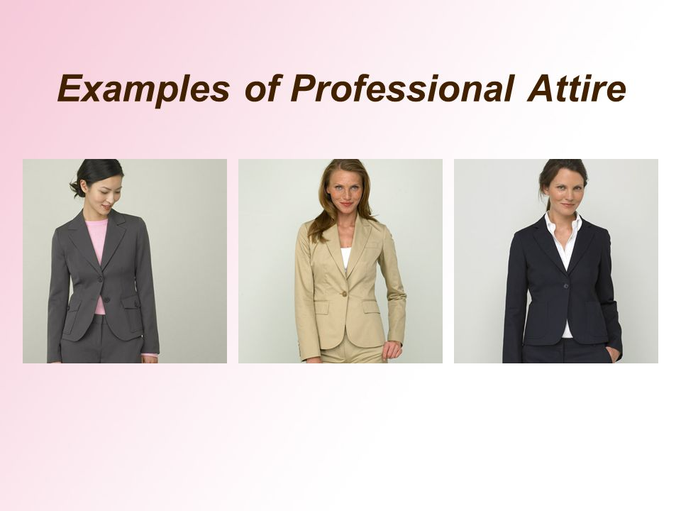 Examples of Professional Attire