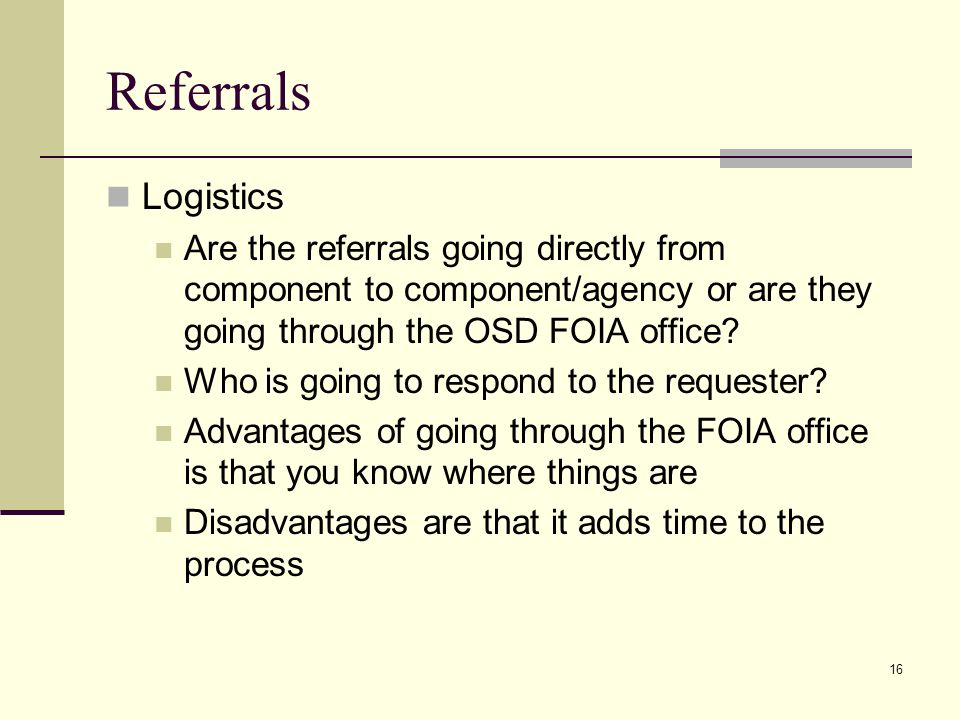 Referrals Logistics. Are the referrals going directly from component to component/agency or are they going through the OSD FOIA office