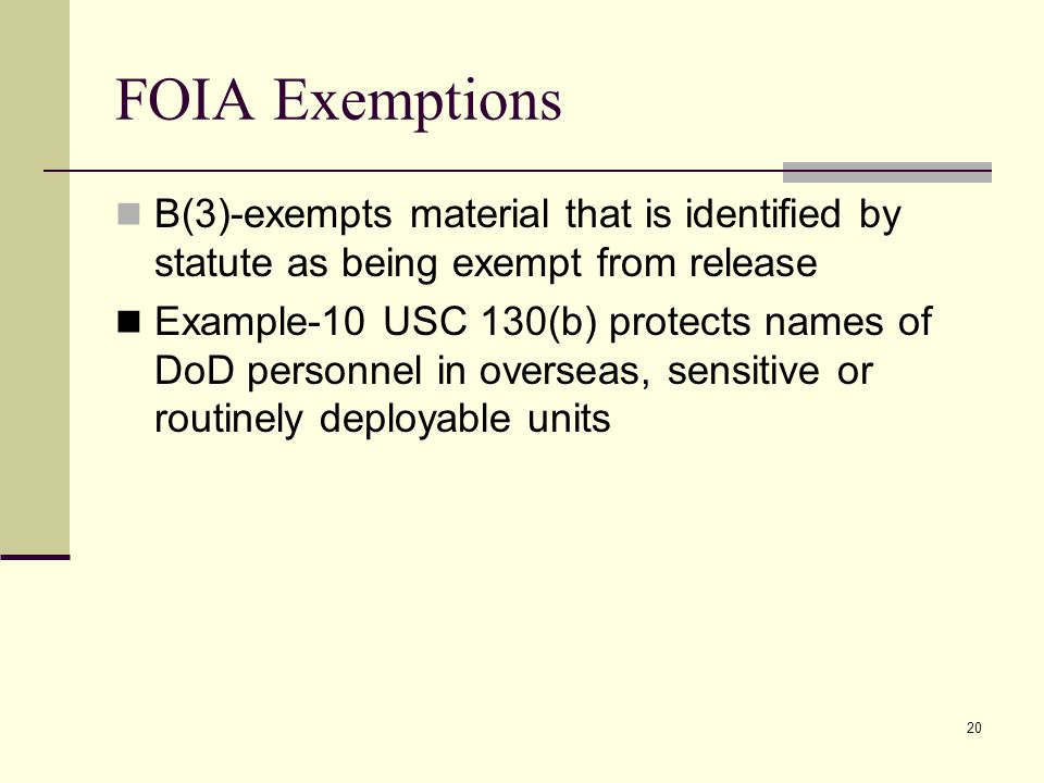 FOIA Exemptions B(3)-exempts material that is identified by statute as being exempt from release.