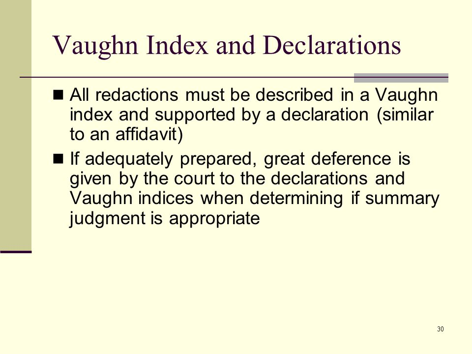 Vaughn Index and Declarations