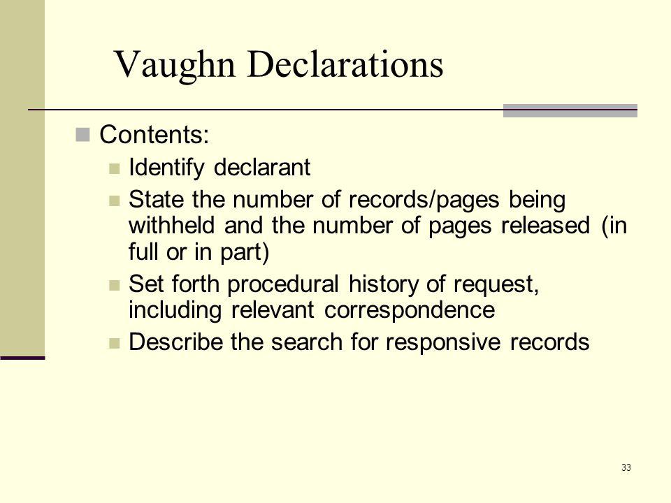 Vaughn Declarations Contents: Identify declarant