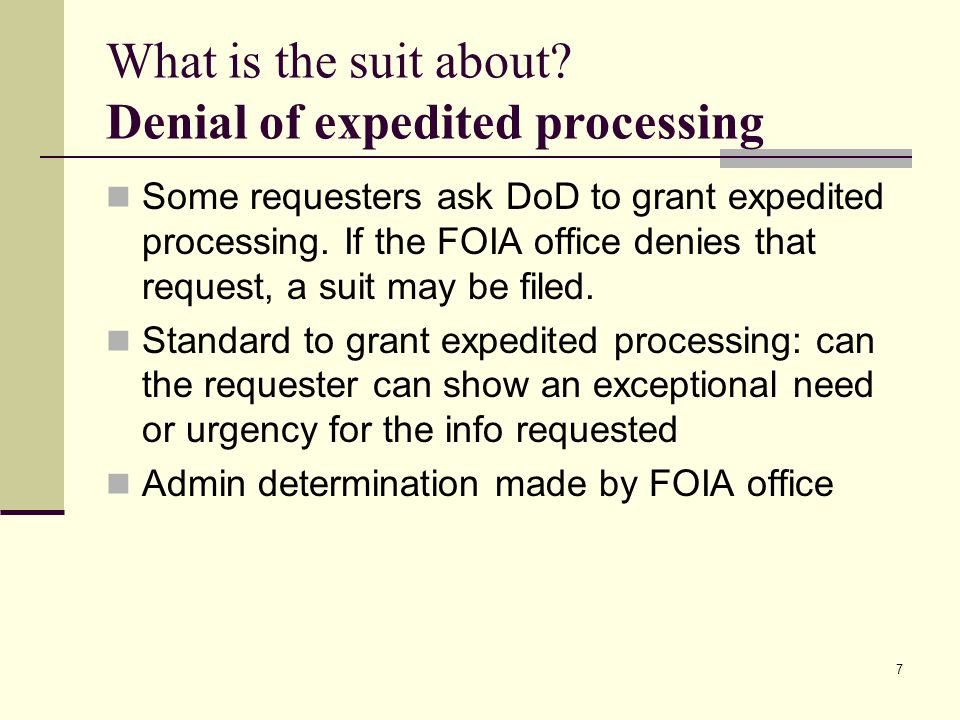 What is the suit about Denial of expedited processing